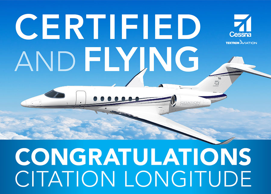 Citation Longitude — Certified and Flying